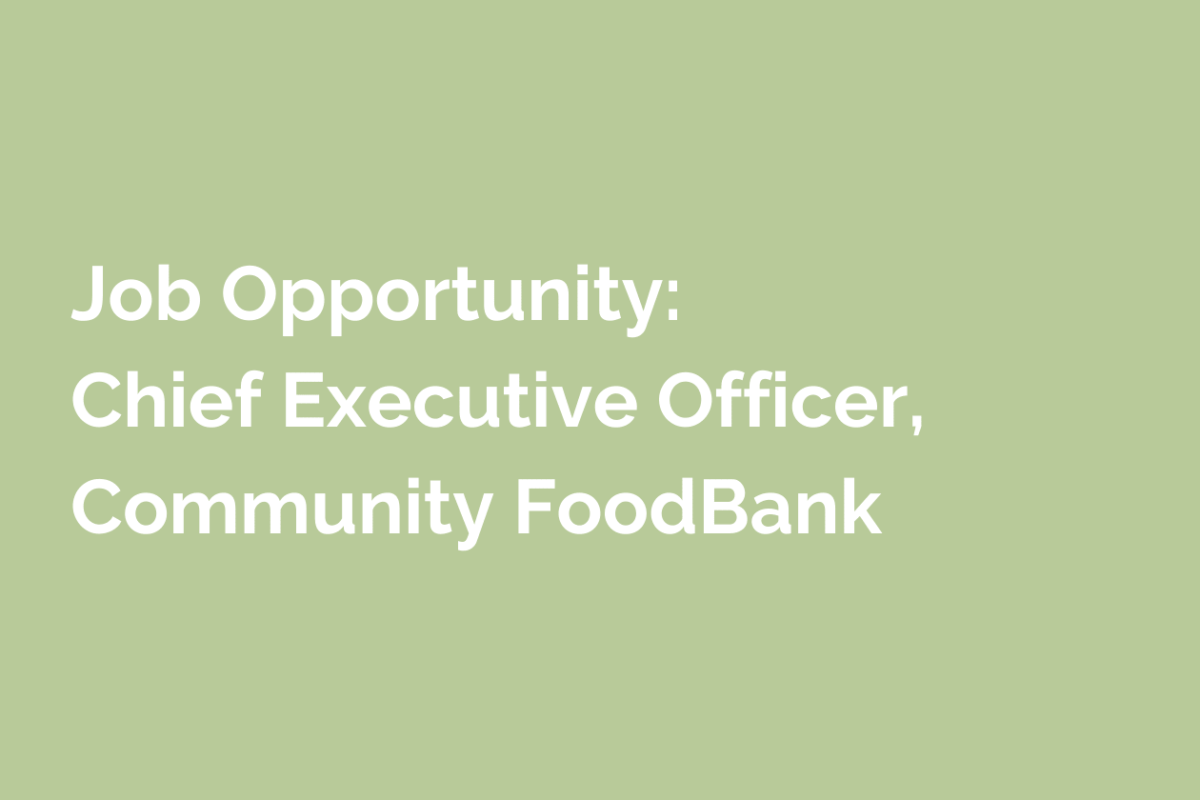 Job announcement for CEO for COmmunity Food Bank of San Benito County